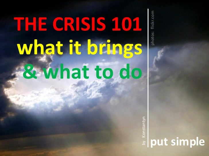 The crisis 101  (US economy 2008) - put simple serie