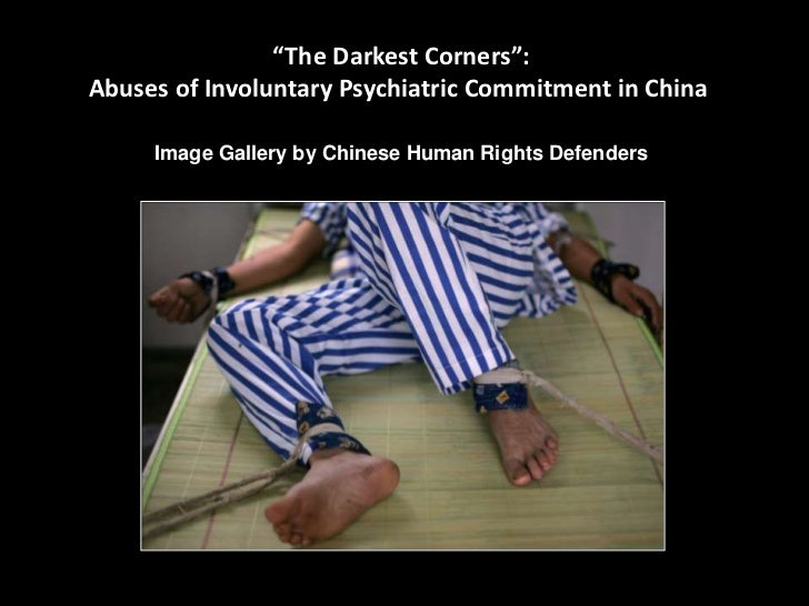 """The Darkest Corners"":Abuses of Involuntary Psychiatric Commitment in China     Image Gallery by Chinese Human Rights Defe..."