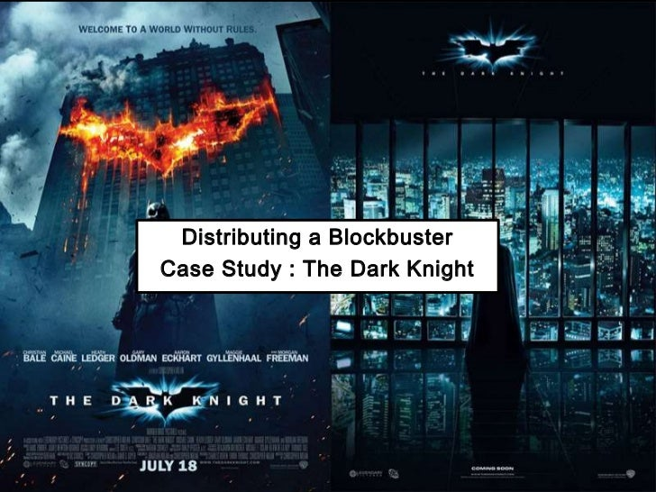 Distributing a Blockbuster<br />Case Study : The Dark Knight <br />