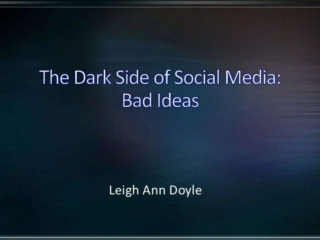 DIG: Bad Ideas