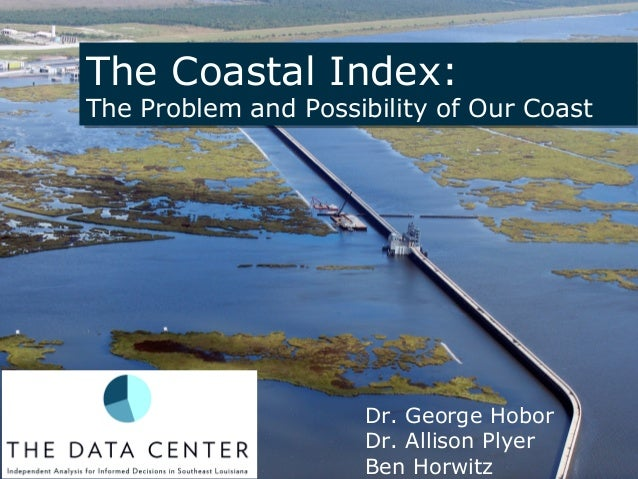 The Coastal Index: The Problem and Possibility of Our Coast