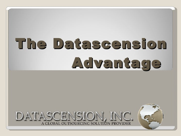 The Datascension Advantage