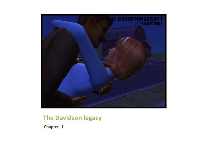The Davidson legacyChapter 1