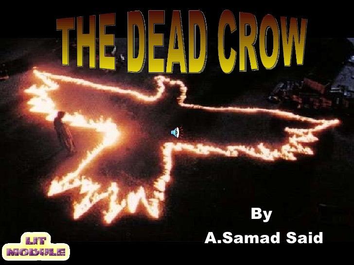 By  A.Samad Said THE DEAD CROW