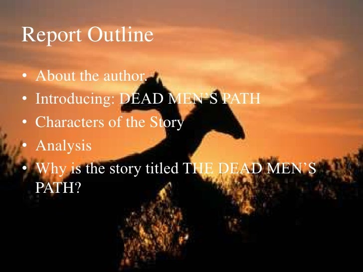 an analysis of dead mans path by chinua achebe ''dead men's path'' by chinua achebe is the focus of this interactive quiz and its corresponding printable worksheet you can answer the questions.