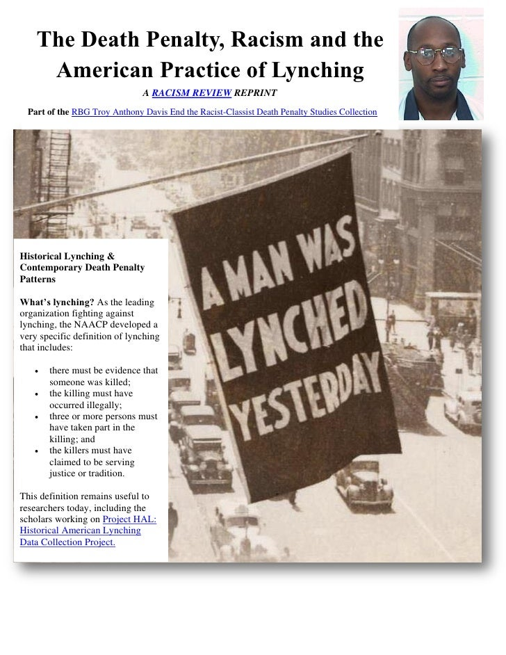 The Death Penalty, Racism and the     American Practice of Lynching                                A RACISM REVIEW REPRINT...