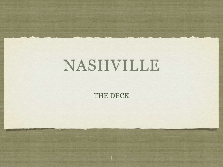 NASHVILLE   THE DECK          1