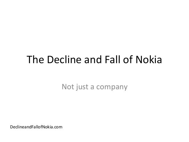 The decline and fall of nokia