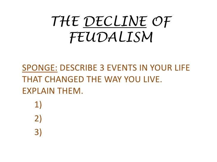 Downfall of fuedalism?