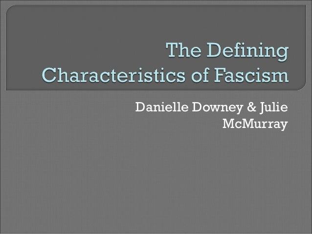 The Defining Characteristics of Fascism