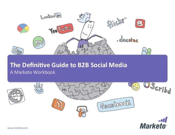 The Definitive Guide To B2 B Social Media