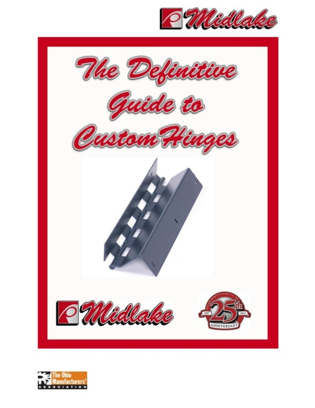 The Definitive Guide to Custom Hinge Manufacturing
