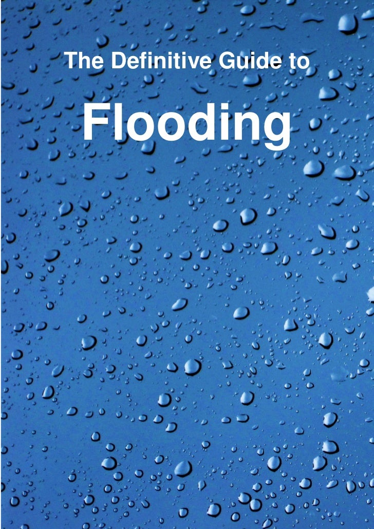 The definitive guide to flooding