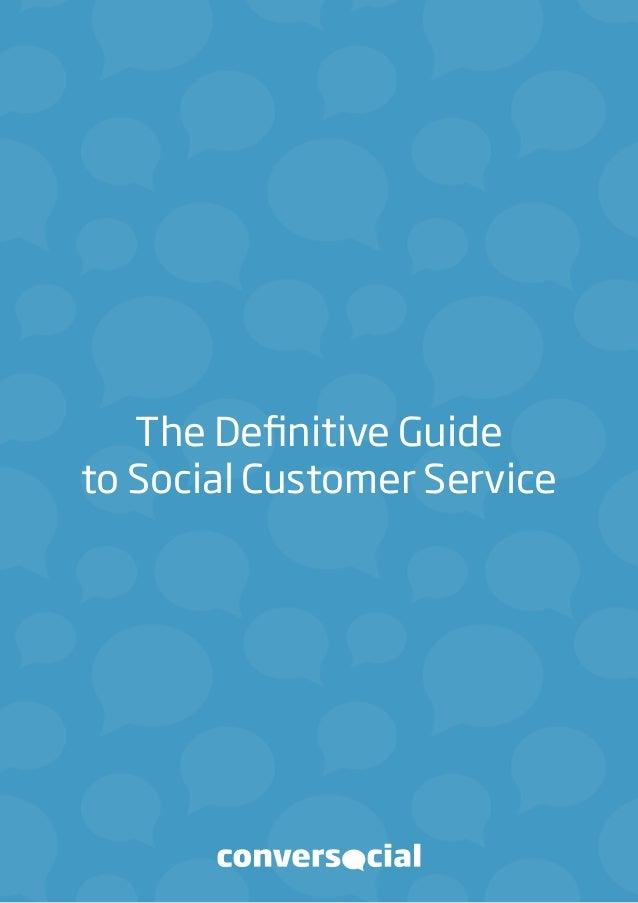 The Definitive Guideto Social Customer Service