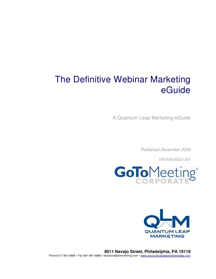 The Definitive Webinar Marketing                              eGuide                                                A Quan...