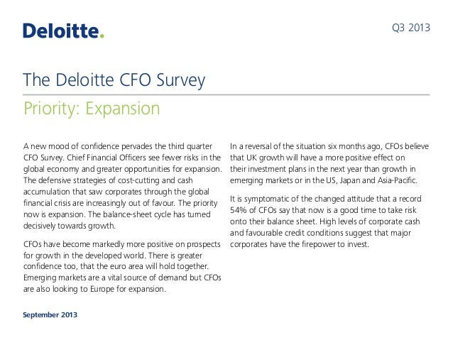 A new mood of confidence pervades the third quarter CFO Survey. ChiefFinancial Officers see fewer risks in the global eco...