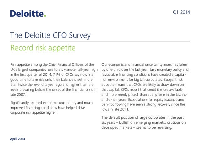 Risk appetite among the Chief Financial Officers of the UK's largest companies rose to a six-and-a-half-year high in the f...