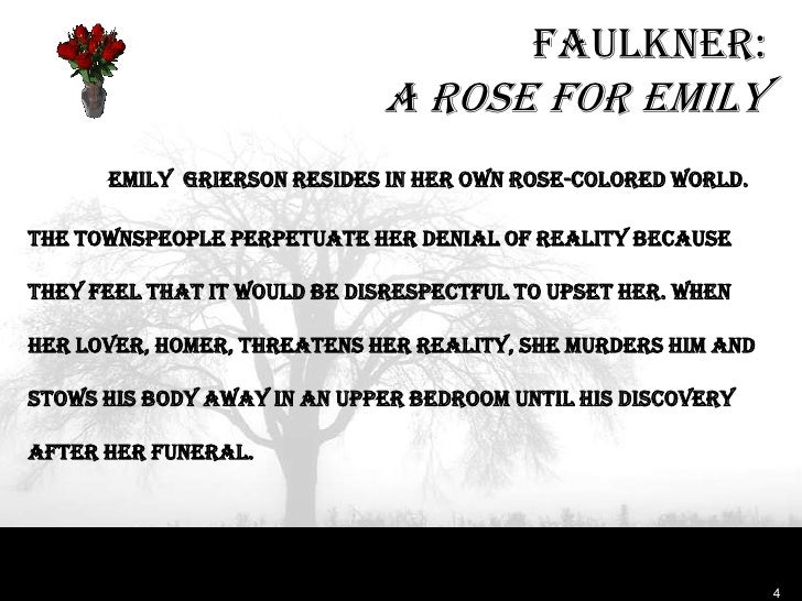 a rose for emily essay outline Outline: the trouble with menthesis: the female protagonists of a good man is hard to find, a rose for emily, the jilting of granny weatherall, and a jury of her peers are forced to confront their fearsithere are different situations that cau.