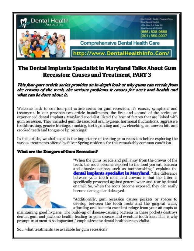 The Dental Implants Specialist in Maryland Talks About Gum Recession: Causes and Treatment, PART 3