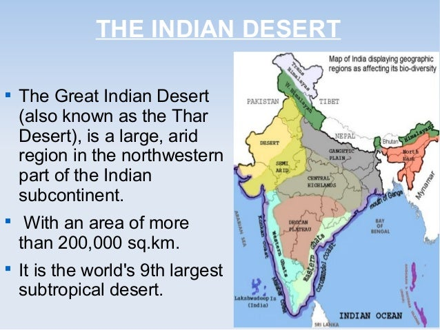indian desert Great indian desert definition, a desert in nw india and s pakistan about 77000 sq mi (200000 sq km) see more.