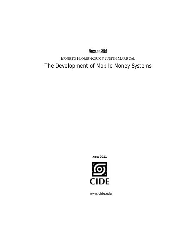 The Development of Mobile Money Systems