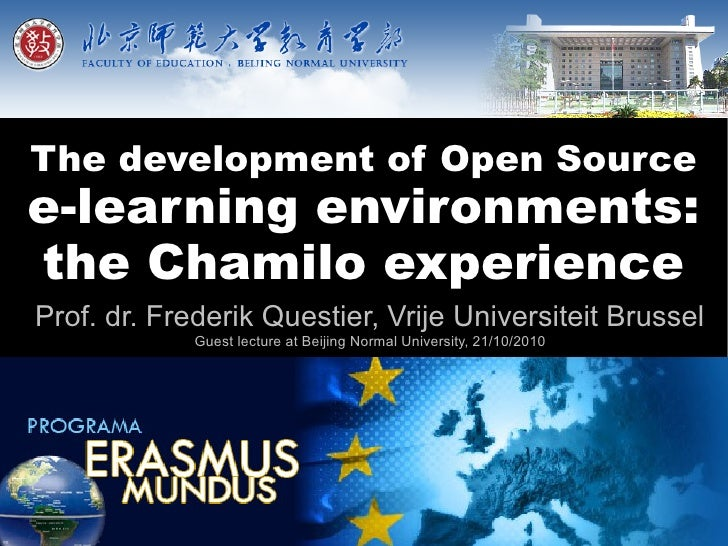The Development of Open Source E-Learning Environments: the Chamilo Experience