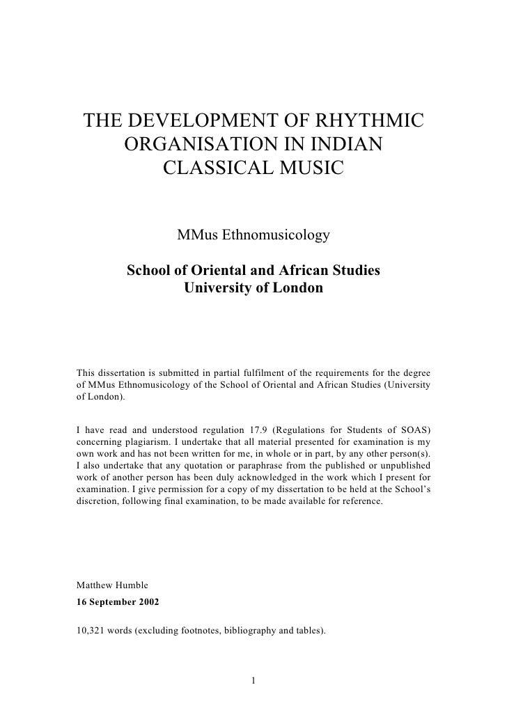 THE DEVELOPMENT OF RHYTHMIC     ORGANISATION IN INDIAN         CLASSICAL MUSIC                           MMus Ethnomusicol...