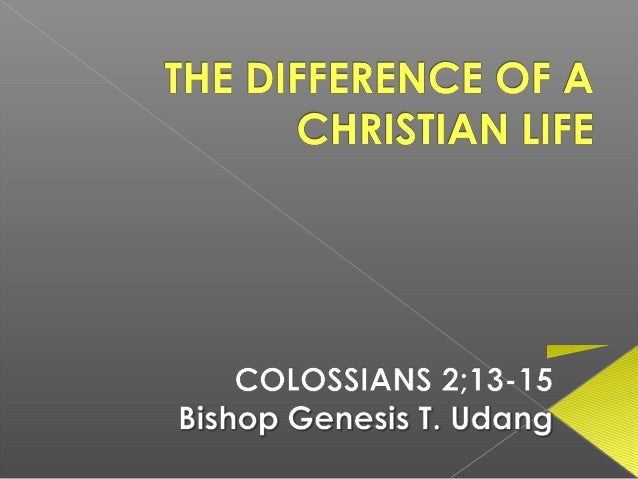 The difference of a christian life