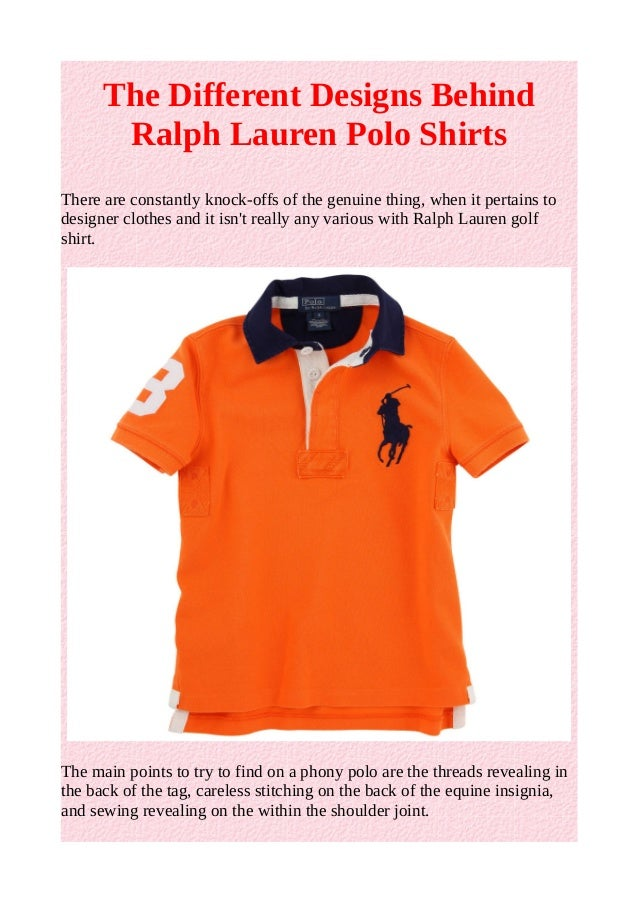 The Different Designs Behind Ralph Lauren Polo Shirts There are constantly knock-offs of the ...