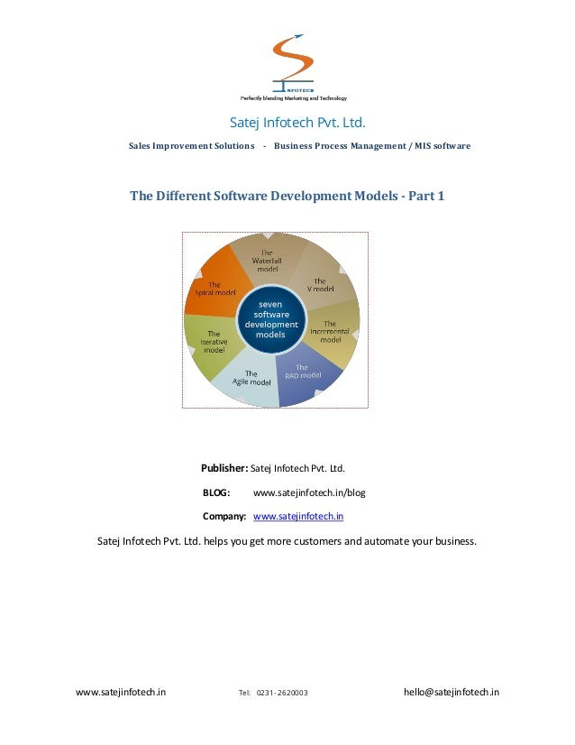The Different Software Development Models The software development model describes the various phases of the process and t...