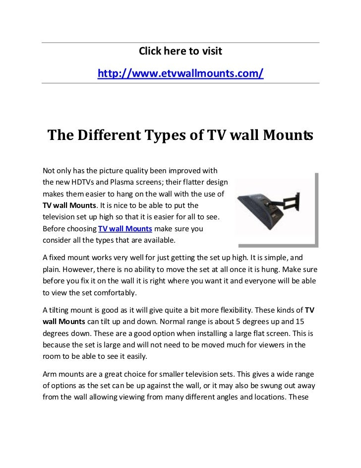 Click here to visit                 http://www.etvwallmounts.com/ The Different Types of TV wall MountsNot only has the pi...