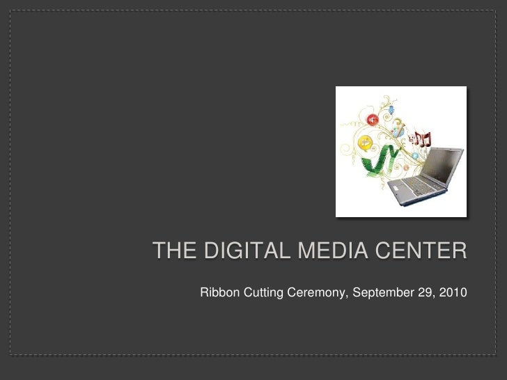 The digital media center