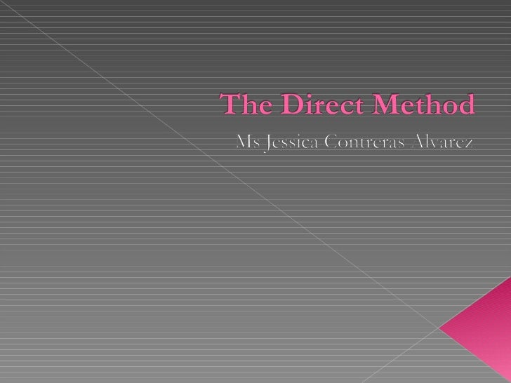 The direct method udelma