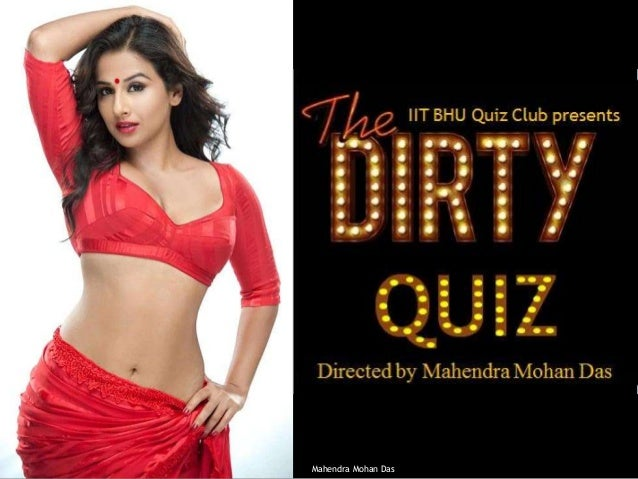 The Dirty Quiz prelims and finals IIT BHU