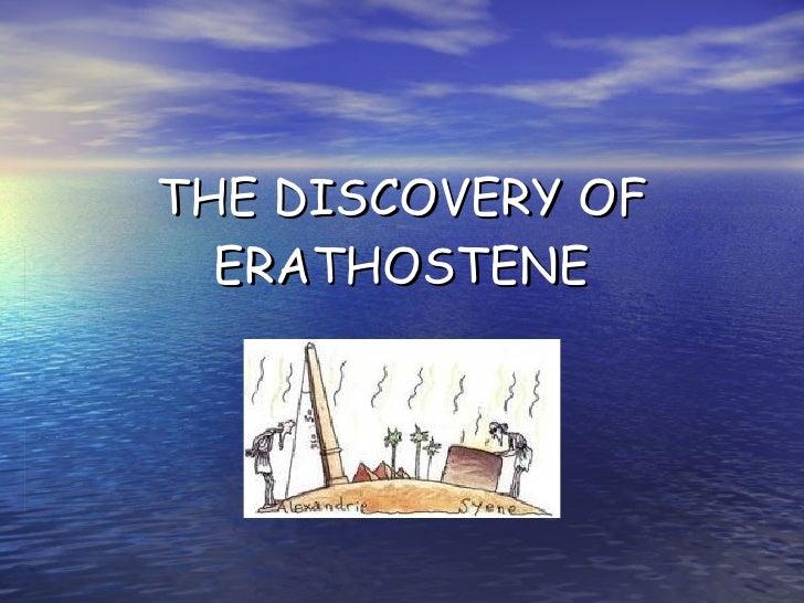 THE DISCOVERY OF ERATHOSTENE