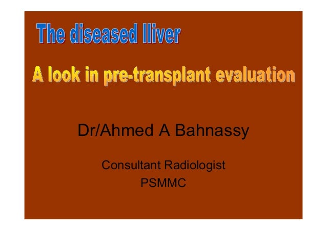 The diseased liver ..a look in pretransplant evaluation