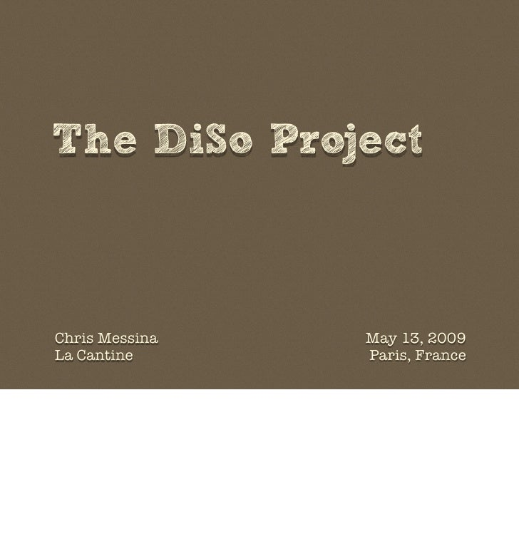 The DiSo Project