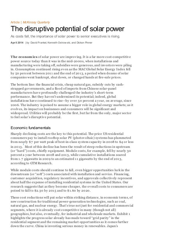 T he economics of solar power are improving. It is a far more cost-competitive power source today than it was in the mid-2...