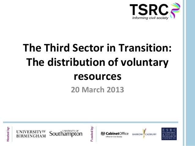 The distribution of voluntary resources, sarah bulloch, sra seminar, march 2013