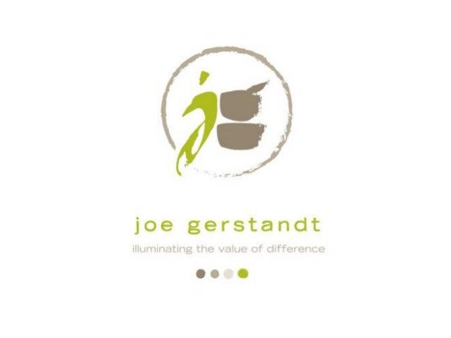 joegerstandt.comlinkedin.com/in/joegerstandt  facebook.com/joegerstandt   youtube.com/joegerstandt     twitter.com/joegers...