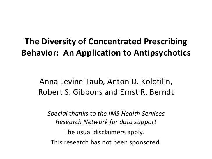 LDI Research Seminar 2_18_11 The Diversity of Concentrated Prescribing Behavior V4