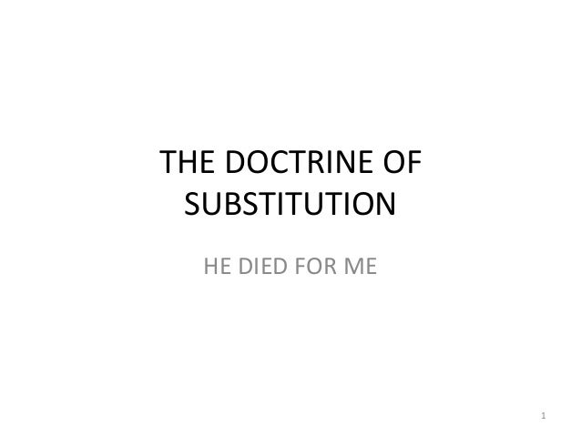 The doctrine of substitution