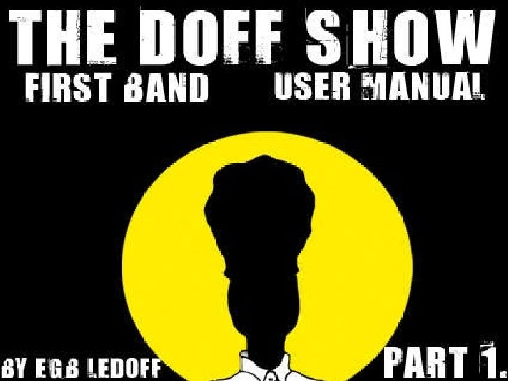 The Doff Show, part 1,lear how to start a band