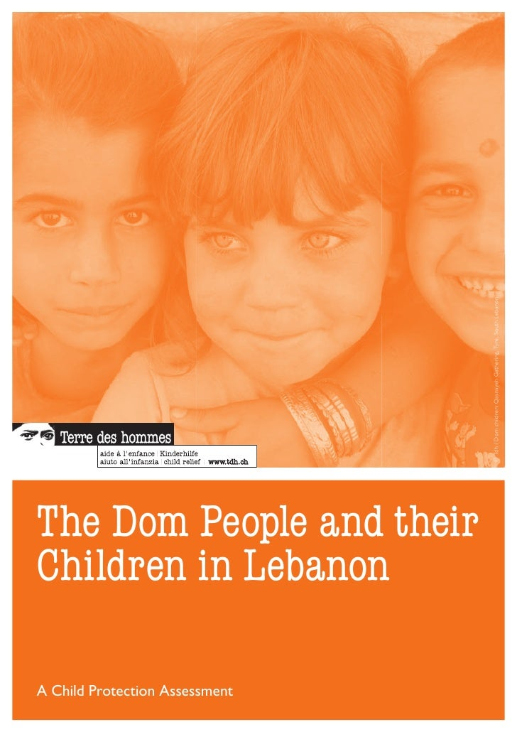 © Tdh / Dom children: Qasmiyeh Gathering, Tyre, South LebanonThe Dom People and theirChildren in LebanonA Child Protection...