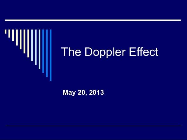 The Doppler EffectMay 20, 2013