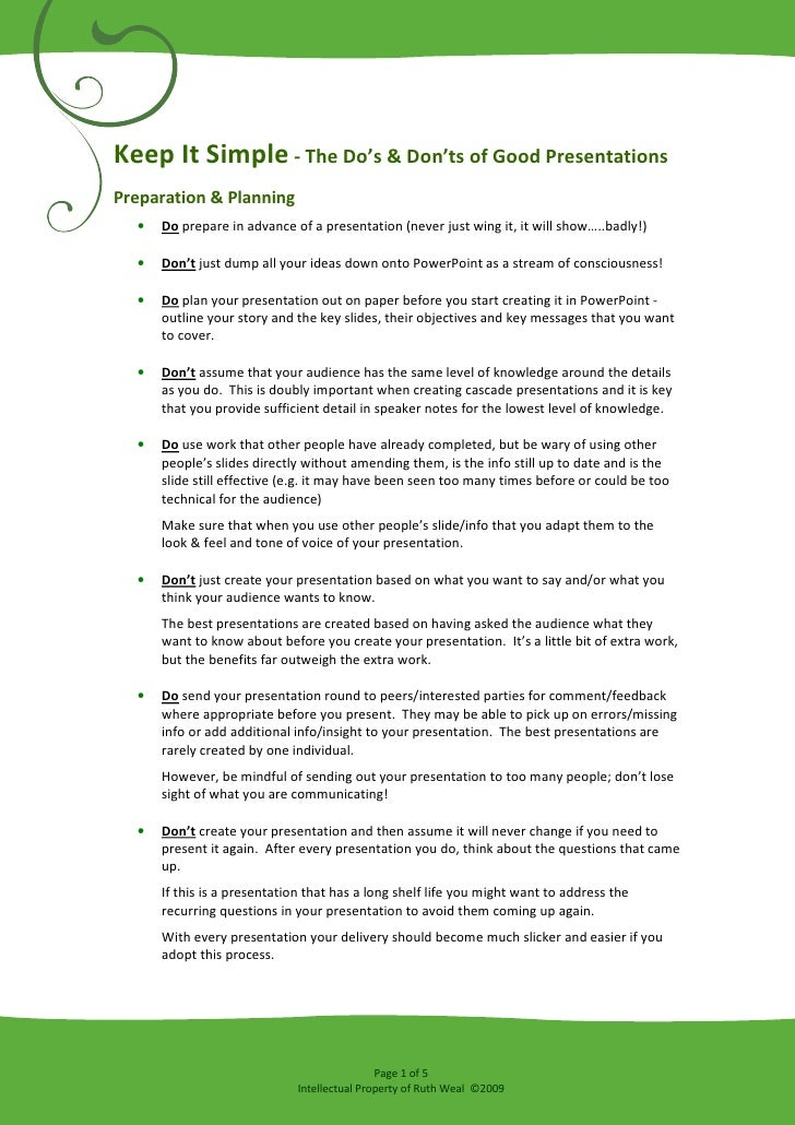 Keep It Simple - The Do's & Don'ts of Good Presentations Preparation & Planning   •   Do prepare in advance of a presentat...