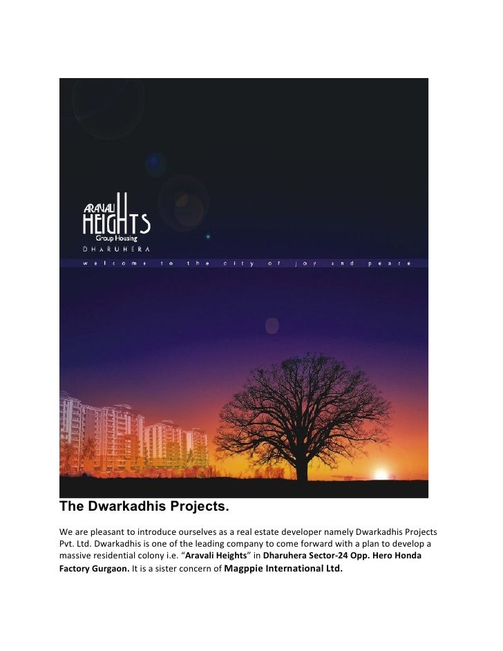 The Dwarkadhis Projects.We are pleasant to introduce ourselves as a real estate developer namely Dwarkadhis ProjectsPvt. L...