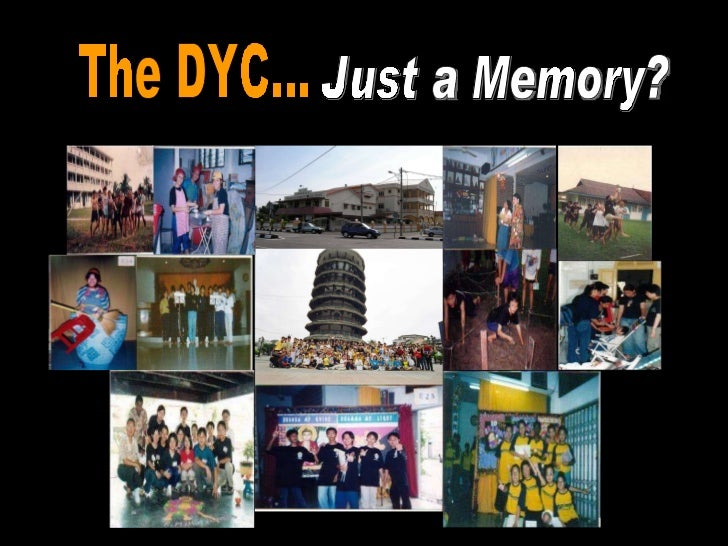 The DYC... Just a Memory?