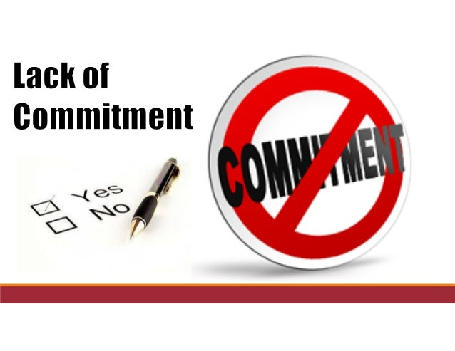 The dysfunctional church   lack of commitment