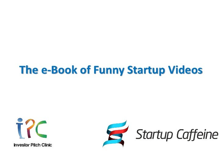 The e book of funny startup videos